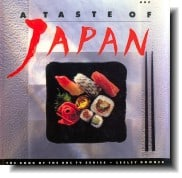 A Taste of Japan by Lesley Downer