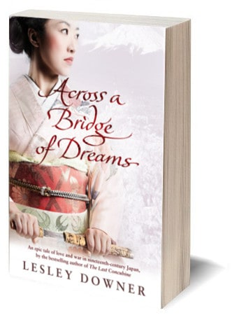 Across a Bridge of Dreams by Lesley Downer