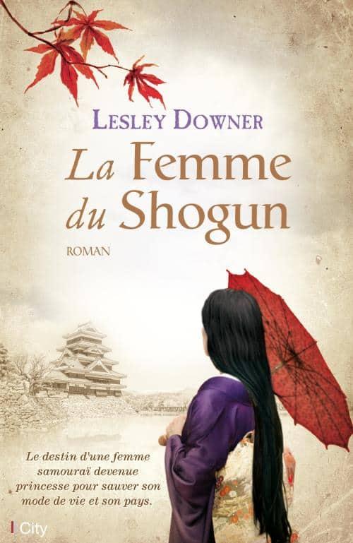 La Femme du Shogun by Lesley Downer